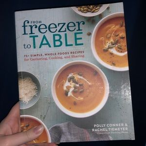 From Freezer to Table Cookbook Freezer Meals